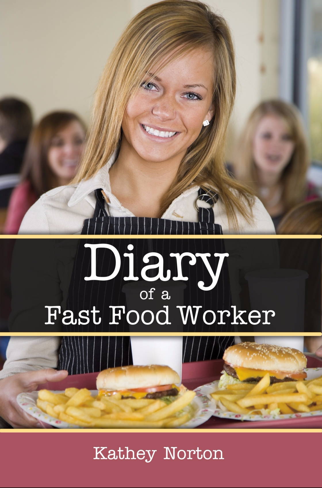 Diary of a Fast Food Worker Cover